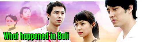 what happened in bali korean drama